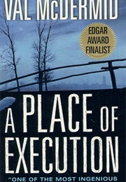 A Place of Execution (Val McDermid)