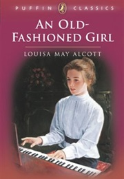 An Old-Fashioned Girl (Louisa May Alcott)