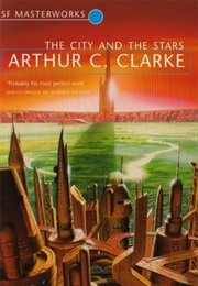 The City and the Stars (Arthur C Clarke)