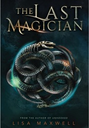 The Last Magician (Lisa Maxwell)