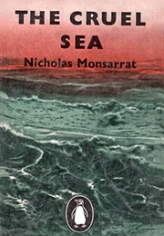 The Cruel Sea (Nicholas Monsarrat)