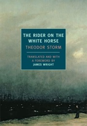 The Rider on the White Horse (Theodor Storm)