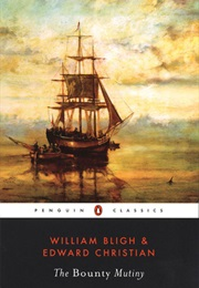 The Bounty Mutiny (William Bligh)