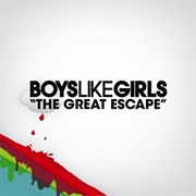 The Great Escape - Boys Like Girls