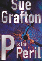 P Is for Peril (Sue Grafton)
