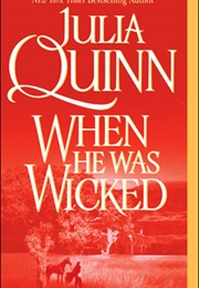 When He Was Wicked (Julia Quinn)