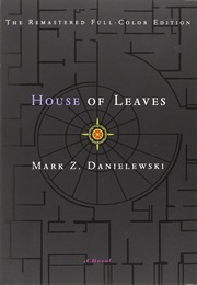 House of Leaves (Mark Z. Danielewski)
