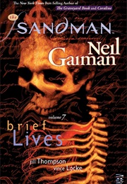 Sandman Volume 7: Brief Lives (Neil Gaiman)