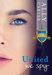 United We Spy (Ally Carter)