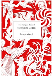 The Penguin Book of Classical Myths (Jenny March)