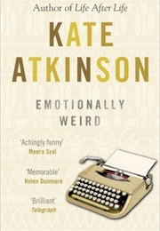Emotionally Weird (Kate Atkinson)