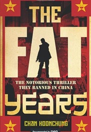 The Fat Years (Chan Koonchung)