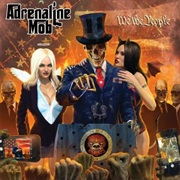 Adrenaline Mob - We Are the People