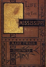 Life on the Mississippi (Mark Twain)