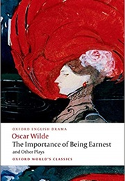 The Importance of Being Earnest (Oscar Wilde)
