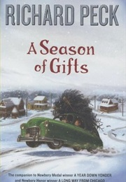 A Season of Gifts (Richard Peck)