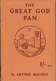 The Great God Pan, by Arthur Machen