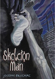 Skeleton Man (Joseph Bruchac)