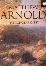 The Scholar Gypsy (Matthew Arnold)