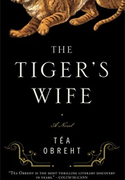 The Tiger's Wife (Tea Obrent)