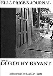 Ella Price's Journal (Dorothy Bryant)