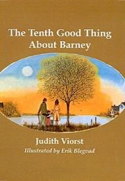 The Tenth Good Thing About Barney (Judith Viorst)