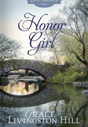 The Honor Girl (Grace Hill)