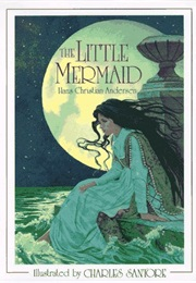 The Little Mermaid (Hans Christian Anderson)