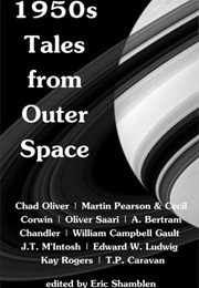 1950s Tales From Outer Space (Ed. Eric Shamblen)