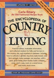 The Encyclopedia of Country Living (Carla Emery)