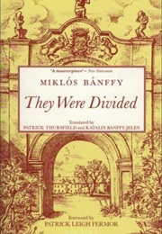 They Were Divided (Miklos Banffy)