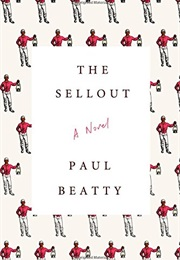 The Sellout (Paul Beatty)