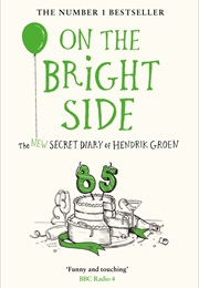 On the Bright Side (Hendrik Groen)
