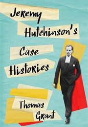 Jeremy Hutchinson's Case Histories (Thomas Grant)