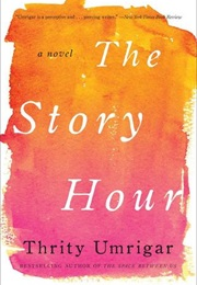 Story Hour (Thrity Umrigar)