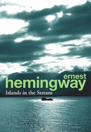 Islands in the Stream (Ernest Hemingway)