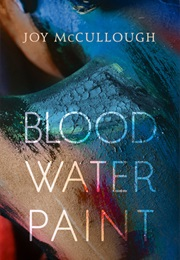 Blood Water Paint (Joy McCullogh)
