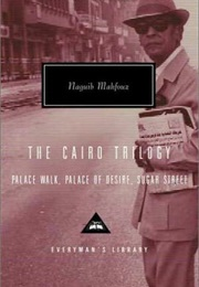 The Cairo Trilogy (Naguib Mahfouz)