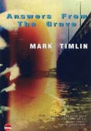Answers From the Grave (Mark Timlin)