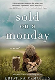 Sold on a Monday (Kristina Mcmorris)