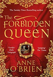 The Forbidden Queen (Anne O'Brien)