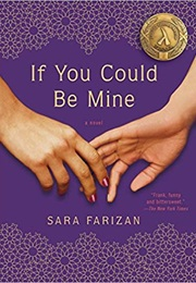 If You Could Be Mine (Sara Farizan)