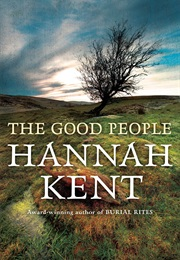 The Good People (Hannah Kent)