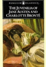 The Juvenilia of Jane Austen and Charlotte Bronte (Jane Austen & Charlotte Bronte)