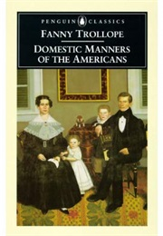 Domestic Manners of the Americans (Frances Milton Trollope)