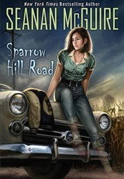 Sparrow Hill Road (Seanan McGuire)