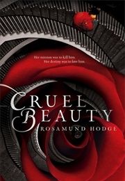 Cruel Beauty (Rosamund Hodge)