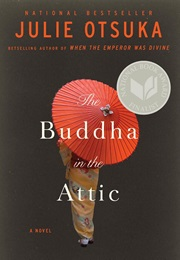 The Buddha in the Attic (Julie Otsuka)