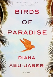 Birds of Paradise (Diana Abu-Jaber)
