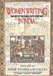 Women Writing in India, Volume I: 600 BC to the Early 20th Century (Susie J. Tharu)